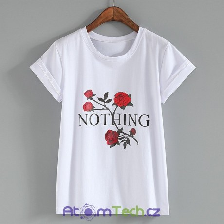 Tričko s nápisem NOTHING a růžemi